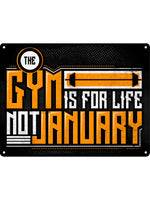 The Gym Is For Life Mini Tin Sign