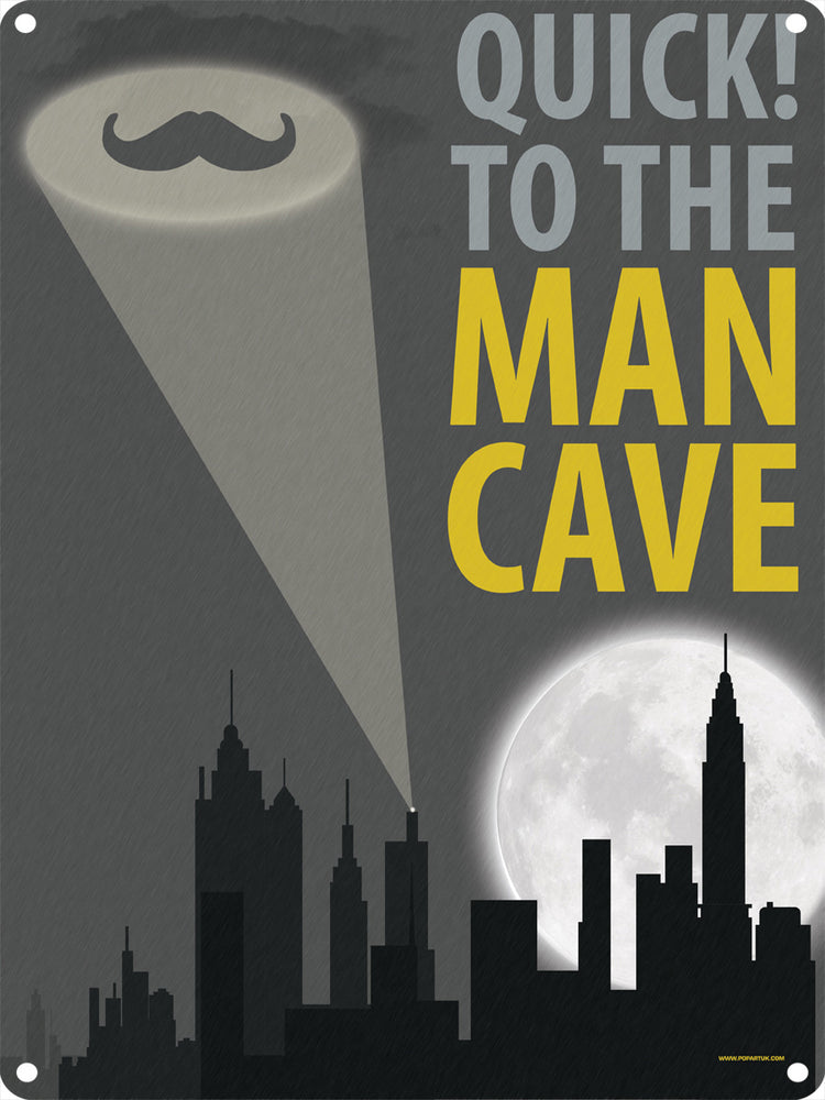 Quick To The Man Cave Tin Sign