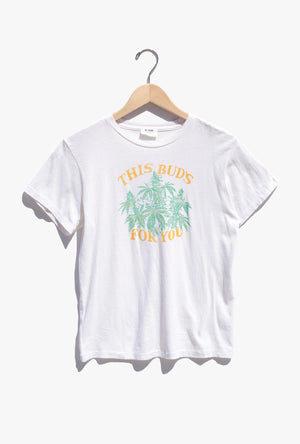This Buds for You Classic Tee