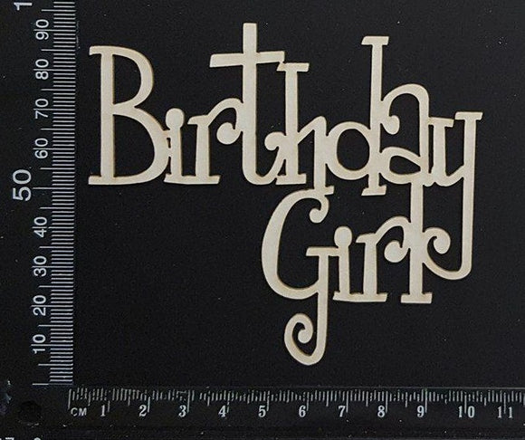 Birthday Girl - A - White Chipboard