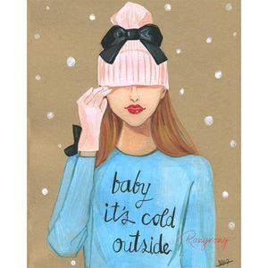 baby its cold outside art print
