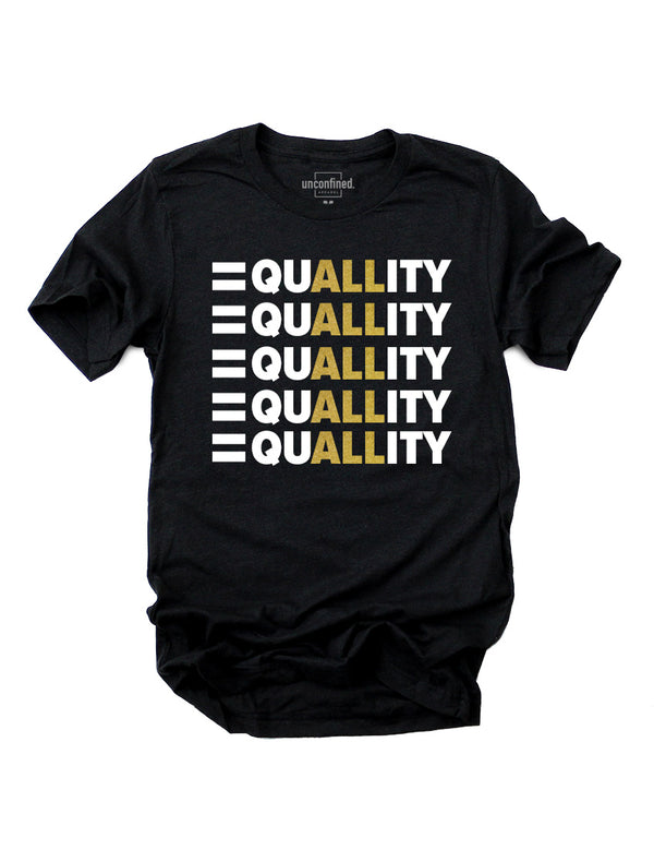 Equality Tee - Unconfined. Apparel