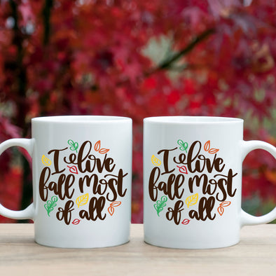 I Love Fall Most Of All Mug - Inspired Hearts Boutique