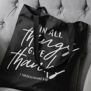 In All Things Give Thanks Tote Bag - Inspired Hearts Boutique