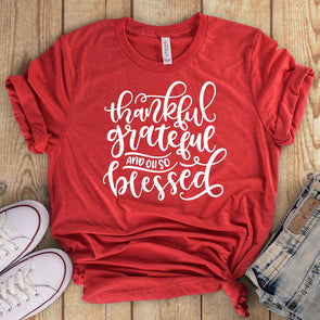 Thankful Grateful And Oh So Blessed Tee - Inspired Hearts Boutique
