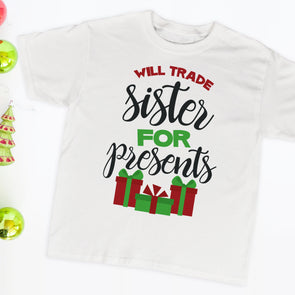 Will Trade Sister For Presents Kids Tee - Inspired Hearts Boutique