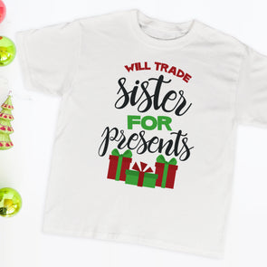 Will Trade Sister For Presents Toddler Tee - Inspired Hearts Boutique