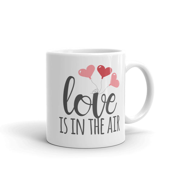 Love is in the Air Mug - Inspired Hearts Boutique