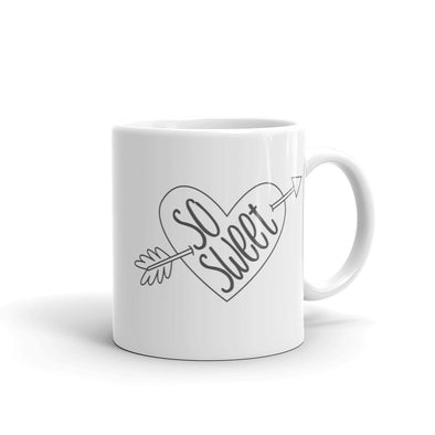 So Sweet Mug - Inspired Hearts Boutique