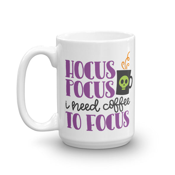 Hocus Pocus I Need Coffee To Focus Mug - Inspired Hearts Boutique